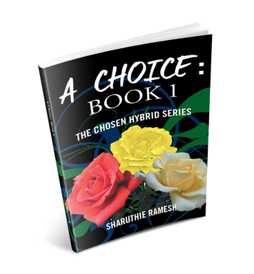 A Choice: Book 1 The Chosen Hybrid Series