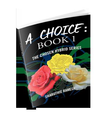 A Choice: Book 1 The Chosen Hybrid Series